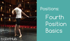 Positions: Fourth Position Basics