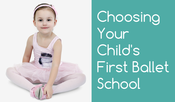 Choosing Your Child's First Ballet School