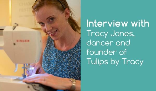 Interview with Tracy Jones, Dancer and Founder of Tulips by Tracy