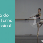 How to do Pique Turns in Classical Ballet