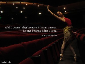ballet quote a bird doesn't sing because it has an answer…