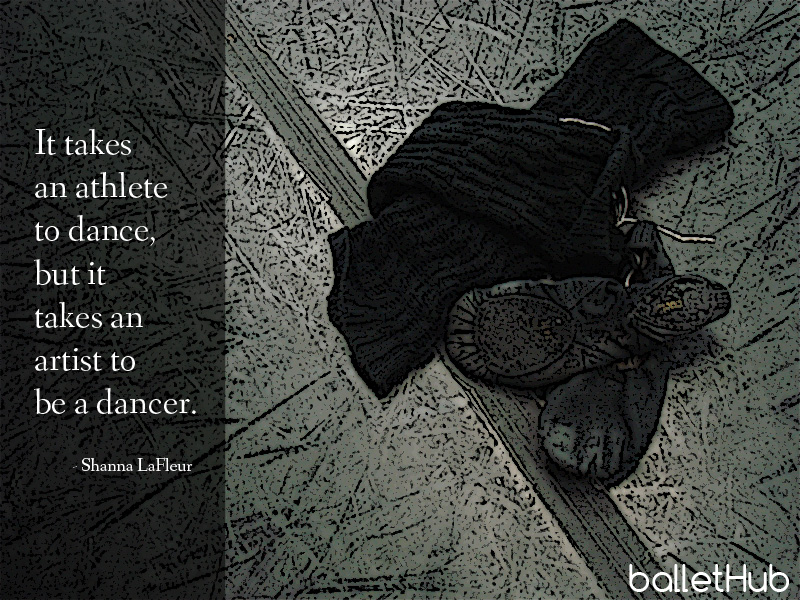 ballet quote it takes an athlete to dance…