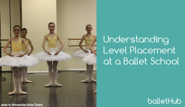 Understanding Level Placement at a Ballet School