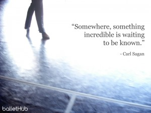 ballet quote somewhere, something incredible…