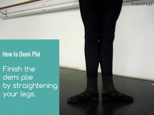 how to demi plie in ballet finish plie with straight legs in same position
