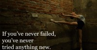 If you've never failed…
