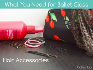 hair accessories net hair spray bobby pins rubber bands what you need for ballet class