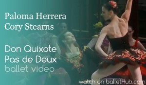 Don Quixote Pas de Deux with Paloma Herrera and Cory Stearns