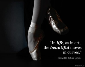 ballet quote in life, as in art…