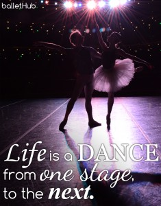 ballet quote life is a dance…