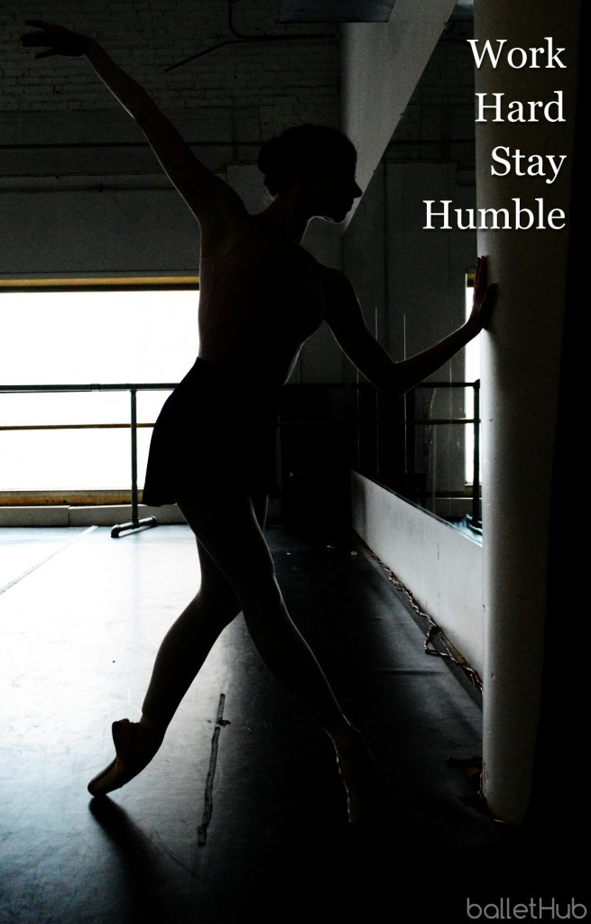 ballet quote work hard stay humble