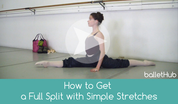 How To Quickly And Safely Get Splits For Ballet Ballet Lesson