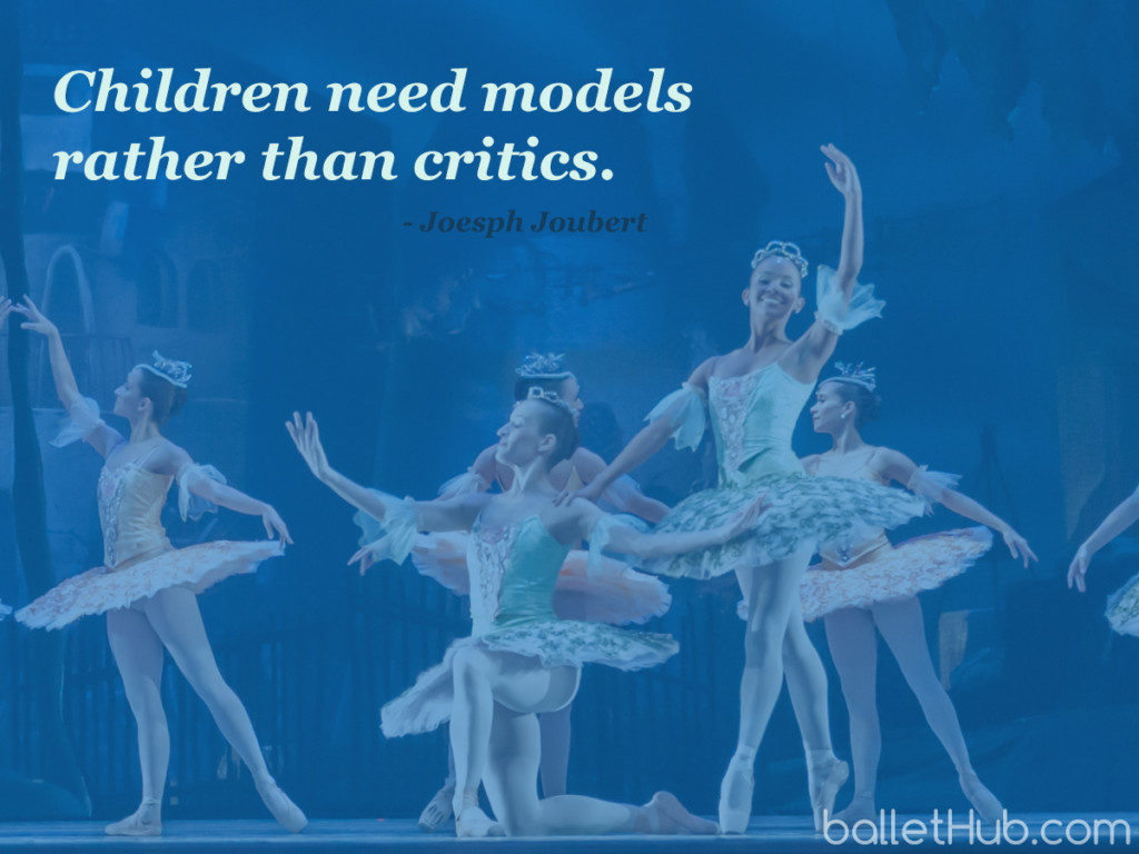 Children need models… ballet quote