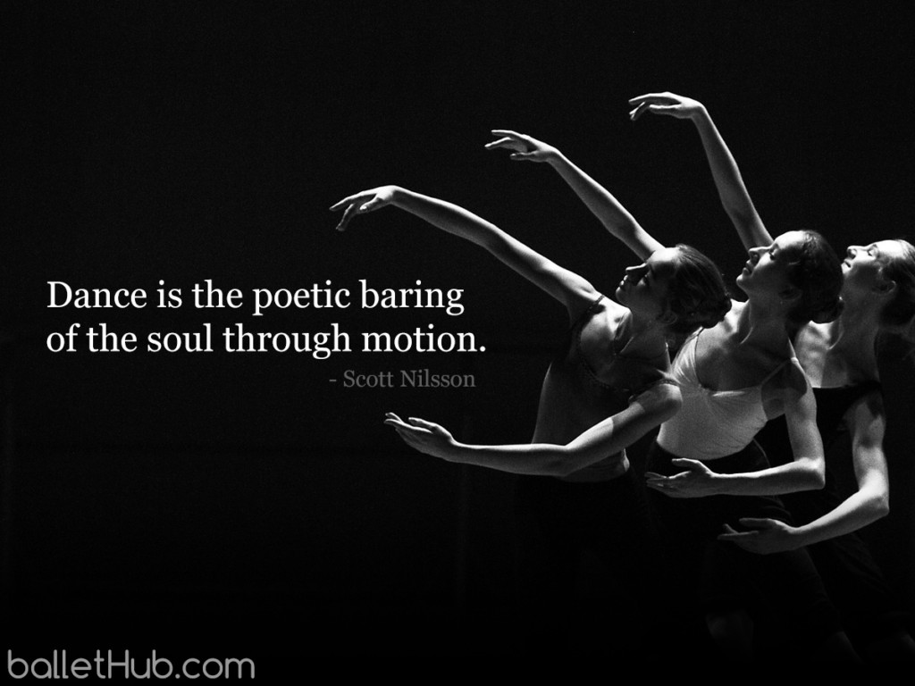 dance is the poetic baring    - ballet quote