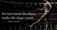 Do not count the days…