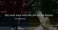 Let each man exercise…