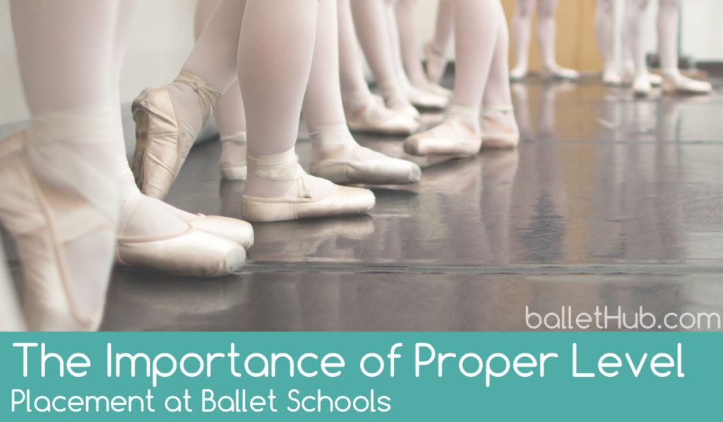 The Importance of Proper Level Placement at Ballet Schools