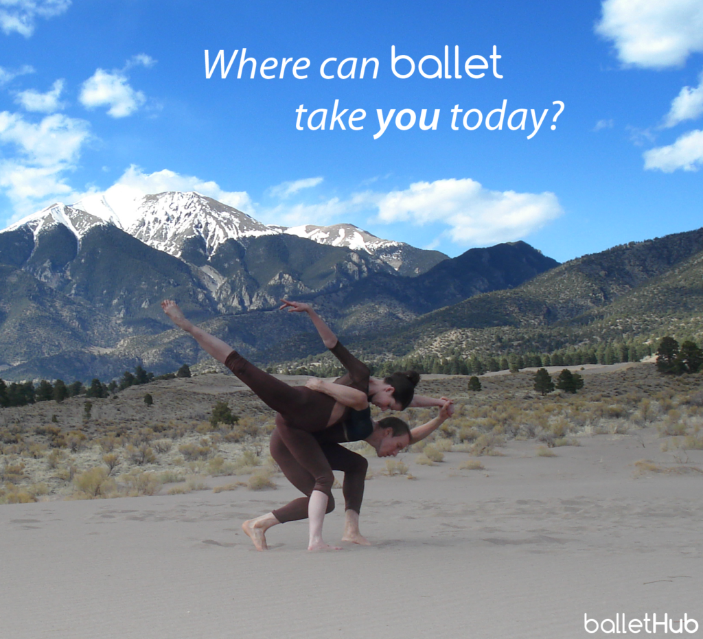 ballet quote where can ballet take you today?