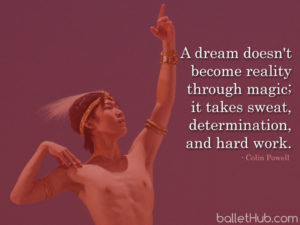 ballet quote a dream doesn't become reality through magic…