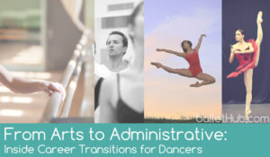 From Arts to Administrative: Inside Career Transitions for Dancers