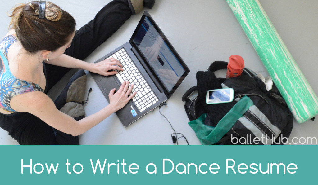 how to write a dance resume ballethub - How To Write A Dance Resume