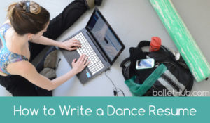 How to Write a Dance Resume