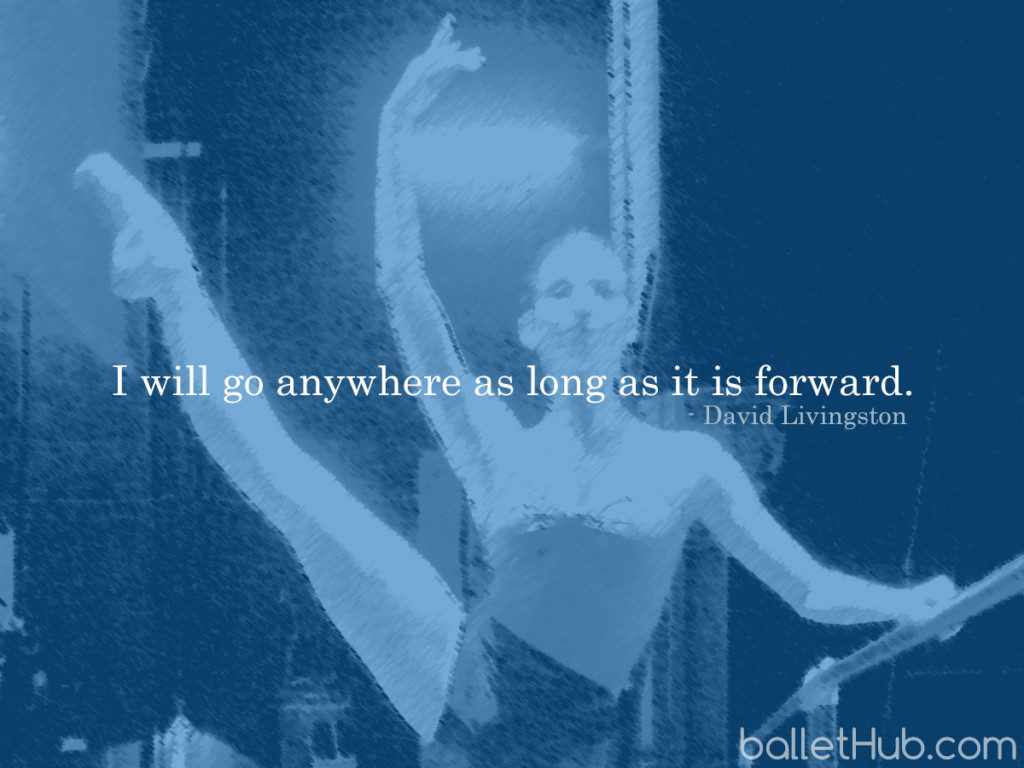 I will go anywhere… ballet quote