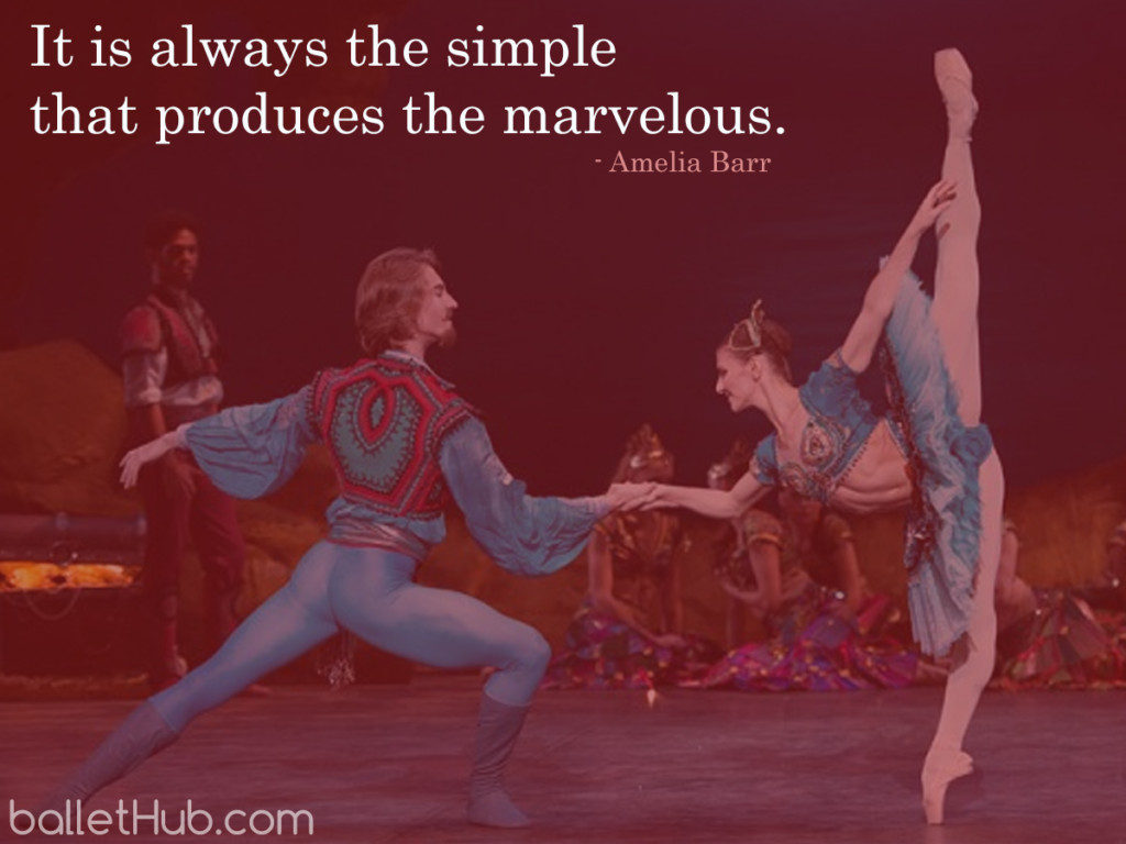 It is always the simple… ballet quote