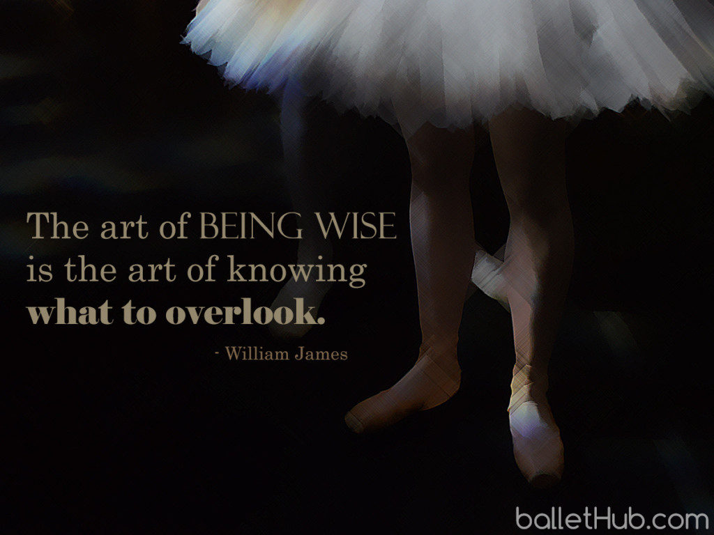 The art of being wise… ballet quote