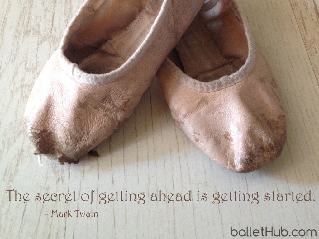 ballet quote the secret of getting ahead…