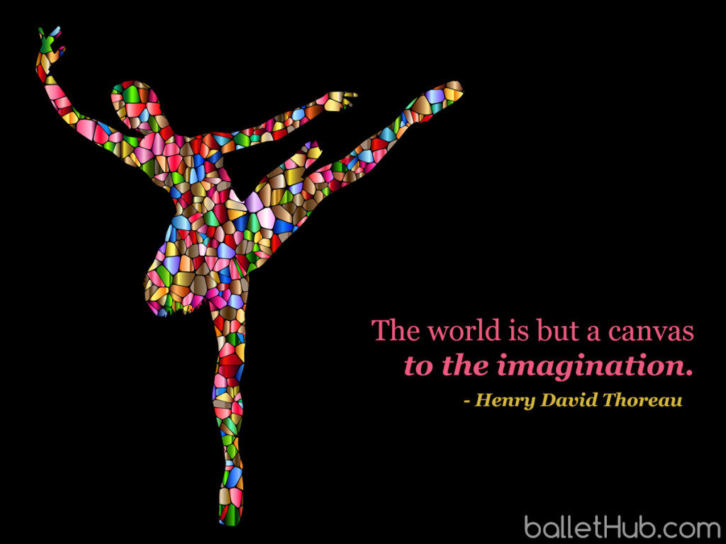 The world is but a canvas… ballet quote