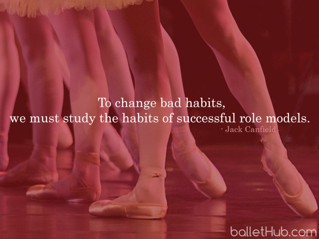 To change bad habits… ballet quote