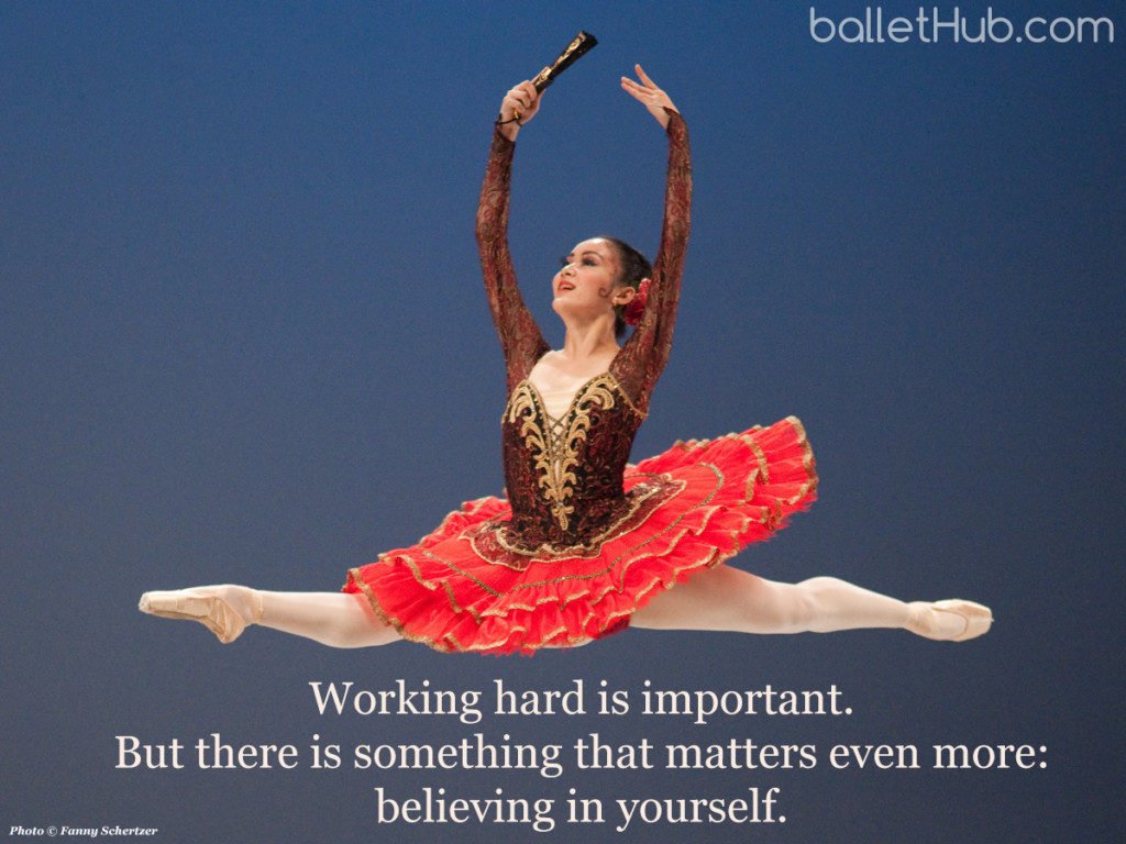 Working hard is important… ballet quote