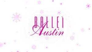 Ballet Austin's The Nutcracker – Austin's Original Holiday Tradition