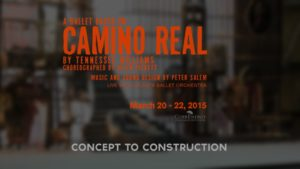 Camino Real: Concept to Construction