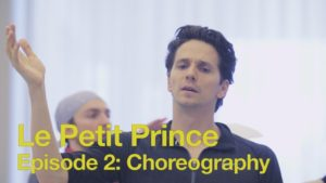 Le Petit Prince Episode 2: Choreography | 2016 | The National Ballet of Canada
