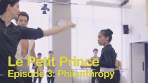 Le Petit Prince Episode 3: Philanthropy | 2016 | The National Ballet of Canada