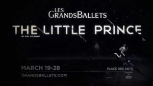 Les Grands Ballets | The Little Prince | March 19-28, 2015