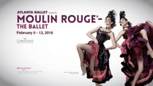 Moulin Rouge®-The Ballet presented by Atlanta Ballet (2016)