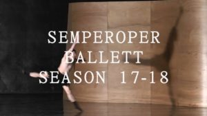 Semperoper Ballett Season Announcement 17 – 18 DEUTSCH