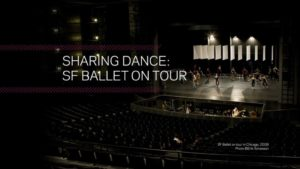 Sharing Dance: SF Ballet on Tour