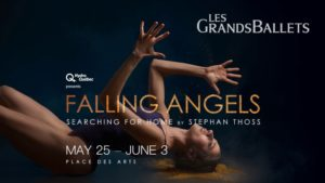Falling Angels | May 25 – June 3 | Les Grands Ballets