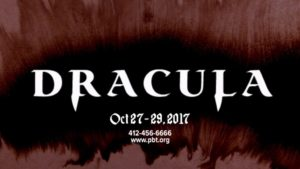 Pittsburgh Ballet Theatre's Dracula,  Oct 27 – Oct 29, 2017 at the Benedum
