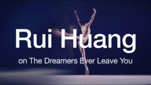 A Dancer's Passion: Rui Huang on The Dreamers Ever Leave You | 2017 | The National Ballet of Canada