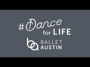 #DanceForLife with Ballet Austin!