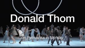 Donald Thom on Petrushka | 2017 | The National Ballet of Canada