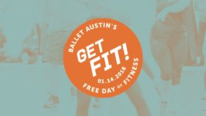 Ballet Austin's Free Annual Day of Fitness: Get Fit! 2018