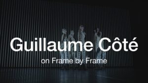 Guillaume Côté on Working with Robert Lepage | 2018 | The National Ballet of Canada