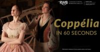Spotlight: Why Should Audiences See Coppélia