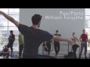 INSIDE LOOK | William Forsythe on Pas/Parts 2018